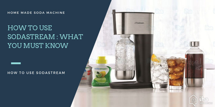How To Use Sodastream : What You Must Know 2019